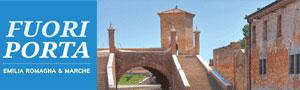 FUORI PORTA Emilia Romagna & Marche